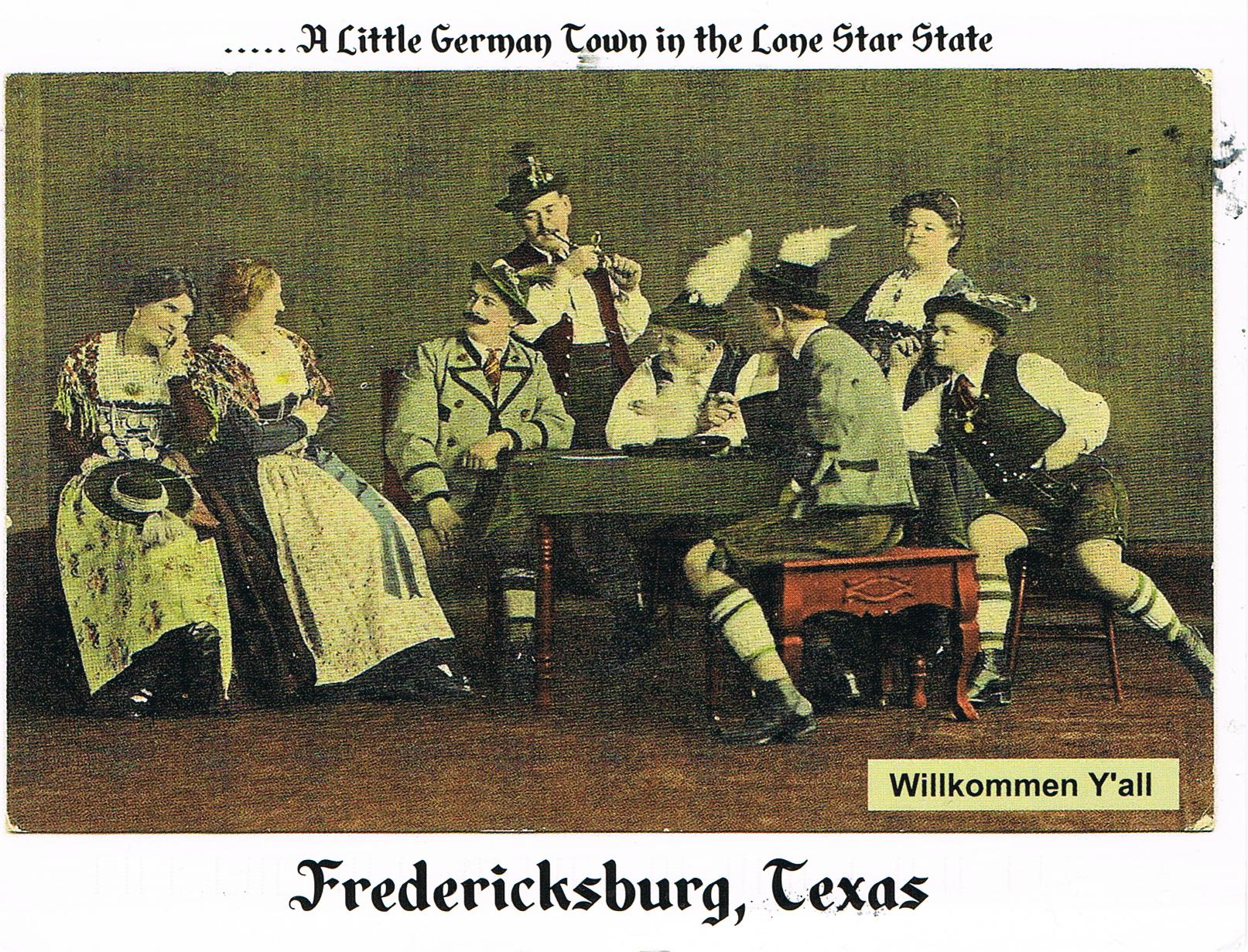"Fredericksburg, Texas ""A Little German Town in the Lone Star State"""